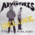Tim & Puma Mimi — The Adventures of Tim & Puma Mimi Deluxe (2019)